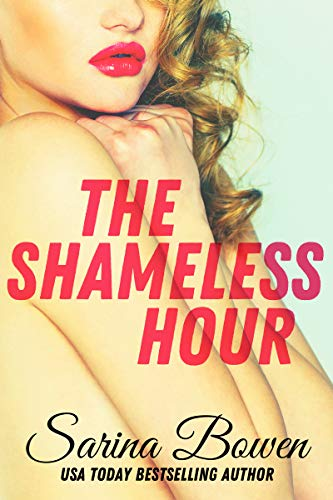 The Shameless Hour: A Sports Romance (The Ivy Years Book 4) (English Edition)